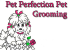 Pet Perfection Pet Grooming